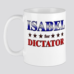 ISABEL for dictator Mug